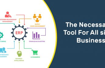 ERP Software - The Necessary Tool For All size Businesses