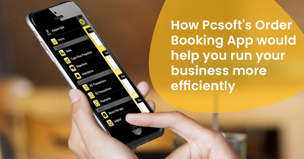 How Pcsoft's Order Booking App would help you run your business more efficiently.