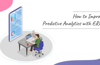 How To Improve Predictive Analytics With ERP