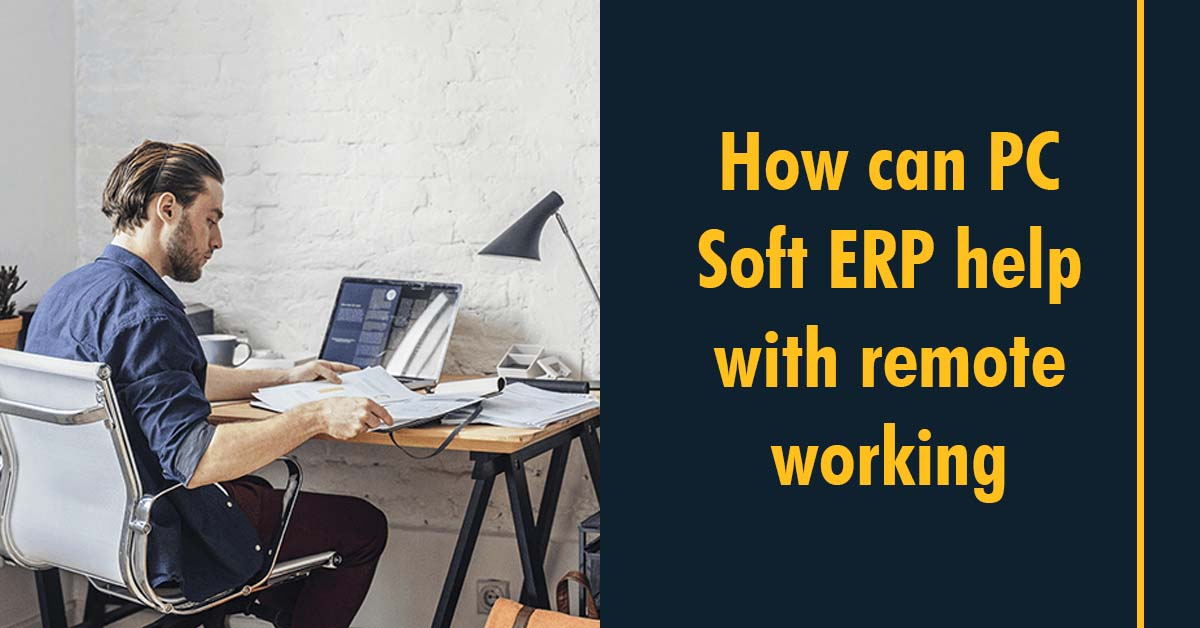 How can PC Soft ERP help with remote working