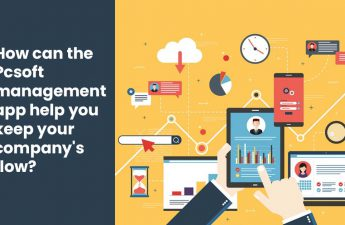 How can the PC soft management app help you keep your company's flow
