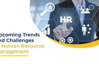 Upcoming Trends and Challenges in Human Resource Management