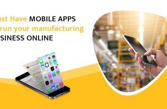 Must Have mobile apps to run your manufacturing business online