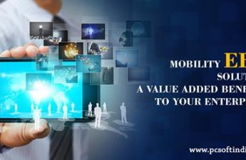 MOBILITY ERP SOLUTION: A VALUE ADDED BENEFIT TO YOUR ENTERPRISE.