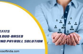 BENEFITS OF CLOUD-BASED HR AND PAYROLL SOLUTION