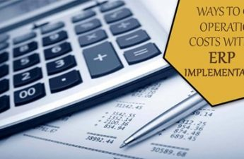 WAYS TO CUT OPERATIONAL COSTS WITH ERP IMPLEMENTATION